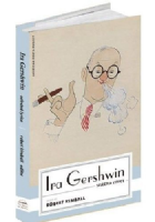 Ira Gershwin Selected Lyrics Book